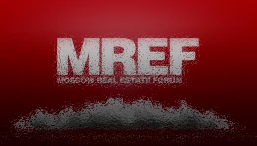 24 октября 2018 года состоится Московский форум лидеров рынка недвижимости – MREF